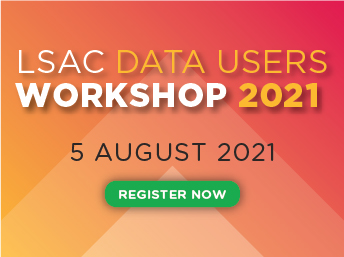 LSAC Data Users Workshop - 5 August 2021